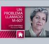 DE CERCA Natalia Muñoz-Casayús: Un problema llamado M-607