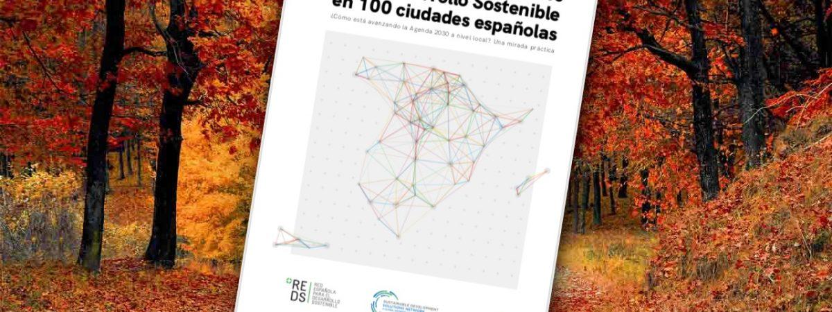 Presentación del nuevo informe REDS: Los ODS en 100 ciudades españolas